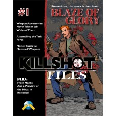 Killshot Files #1: Blaze of Glory (PDF)