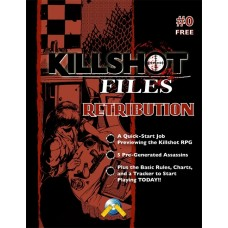 Killshot Files #0: Retribution (PDF)