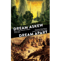 Dream Askew / Dream Apart (hardcover or PDF)