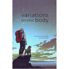 Variations on Your Body