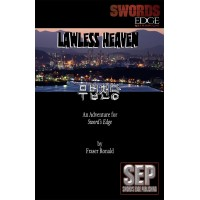 Lawless Heaven: A Swords Edge Adventure (PDF)